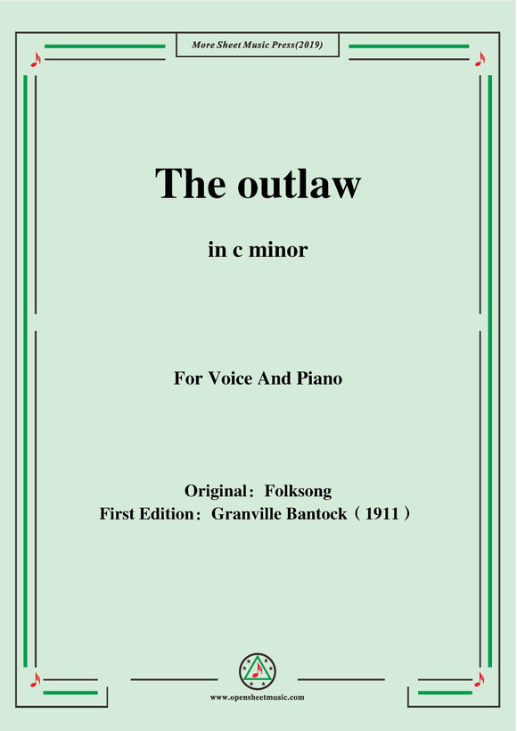 Bantock-Folksong,The outlaw(Tri godini)