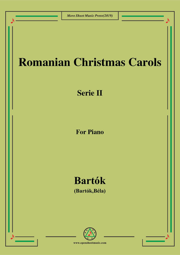 Bartók-Romanian Christmas Carols, Sz.57 Serie II,for Piano