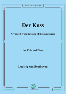 Beethoven-Der Kuss,for Cello and Piano