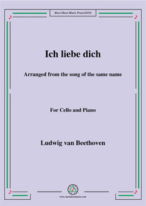 Beethoven-Ich liebe dich,for Cello and Piano