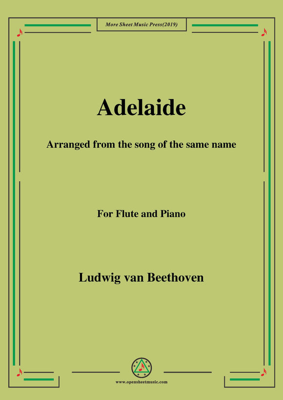 Beethoven-Adelaide,for Flute and Piano