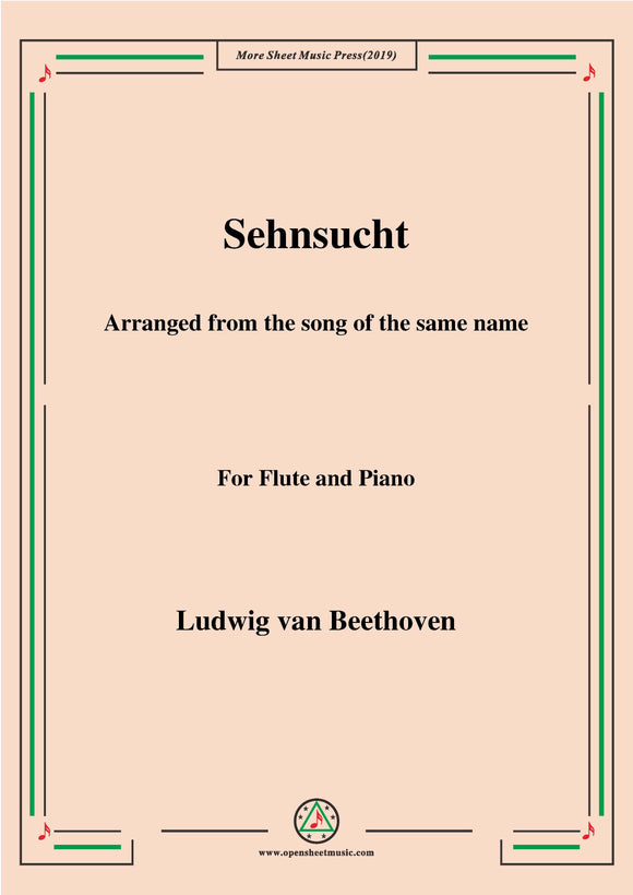 Beethoven-Sehnsucht,for Flute and Piano