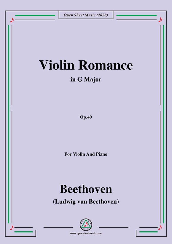Beethoven-Violin Romance in G Major,Op.40,for Violin and Piano