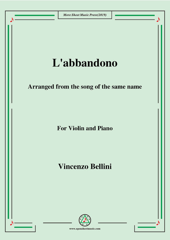 Bellini-L'abbandono,for Violin and Piano