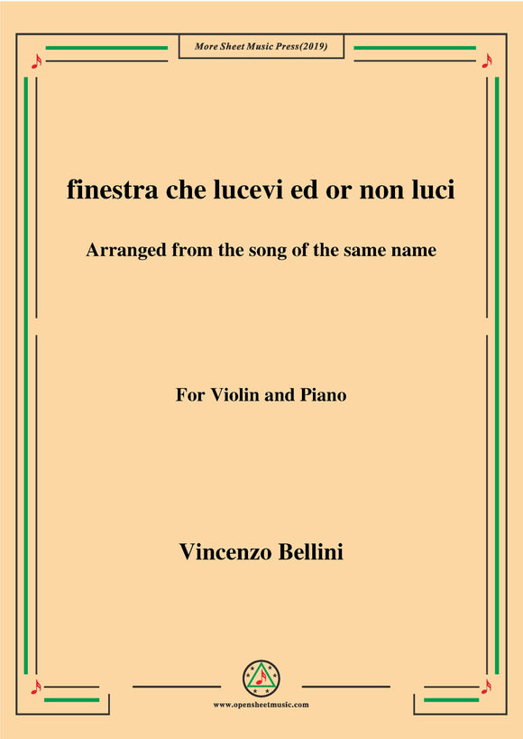 Bellini-Finestra che lucevi,for Violin and Piano