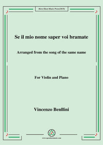 Bellini-Se Il Mio Nome Saer voi bramate……,for Violin and Piano