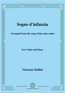 Bellini-Sogno d'infanzia,for Violin and Piano