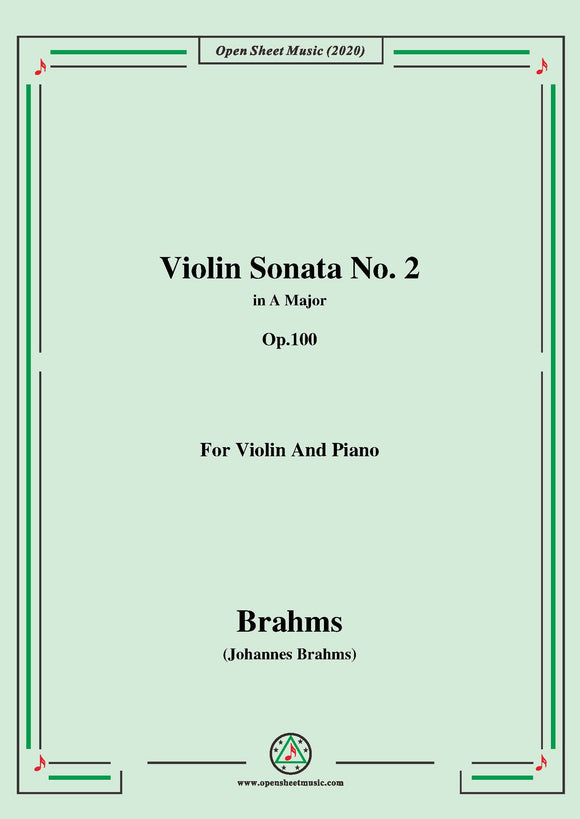 Brahms-Violin Sonata No. 2 in A Major,Op.100