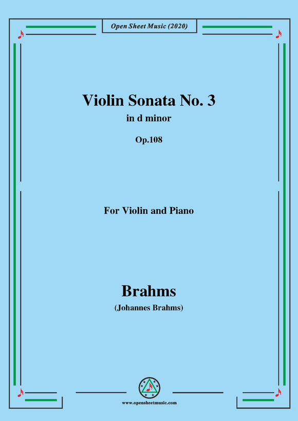Brahms-Violin Sonata No. 3 in d minor,Op.108