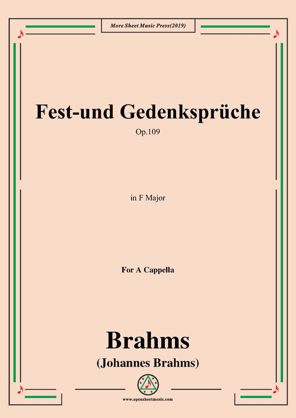 Brahms-Fest-und Gedenksprüche-Festive and Commemorative Pieces-Four Songs,Op.109,for Eight-part Chorus a cappella
