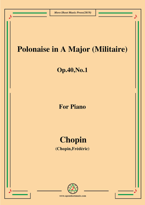 Chopin-Polonaise in A Major (Militaire) Op.40 No.1,for Piano