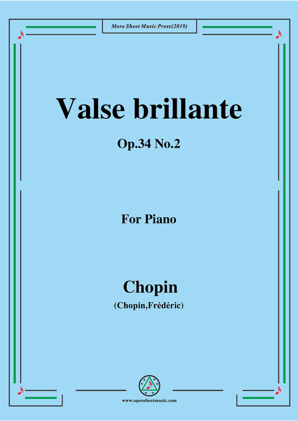 Chopin-Valse brillante Op.34 No.2,for Piano