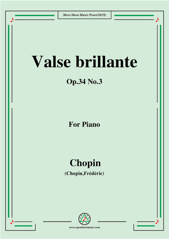 Chopin-Valse brillante Op.34 No.3,for Piano