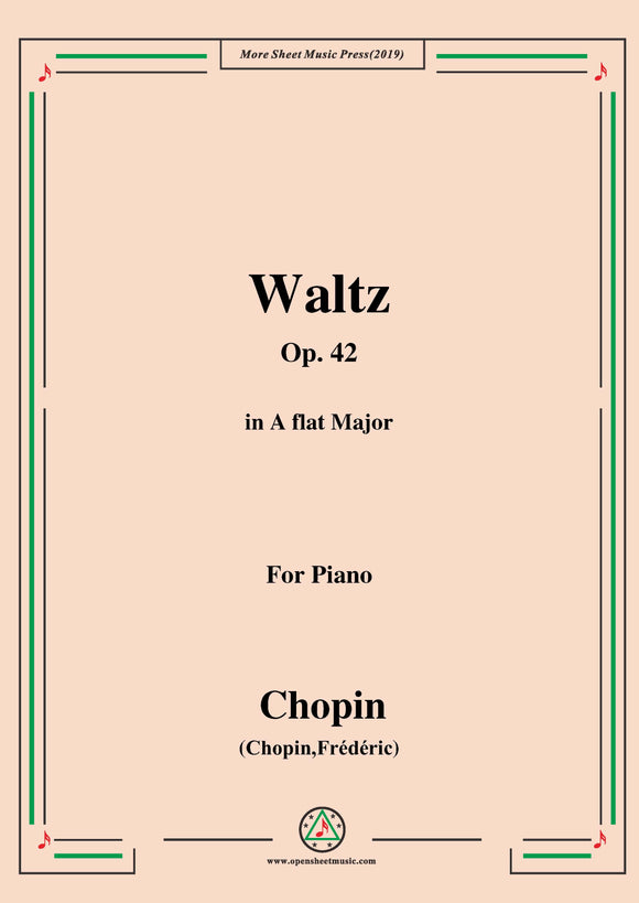 Chopin-Waltz Op.42 in A flat Major,for Piano