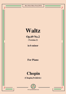 Chopin-Waltz,in b minor,Op.69 No.2(Version 2),for Piano