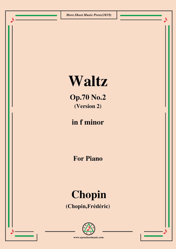 Chopin-Waltz Op.70 No.2(Version 2),in f minor,for Piano