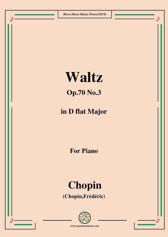 Chopin-Waltz Op.70 No.3 in D flat Major,for Piano