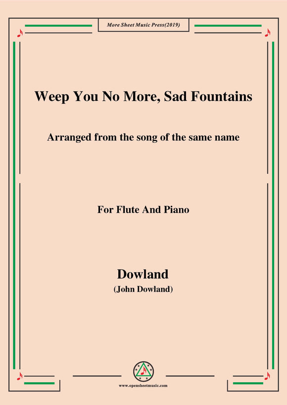 Dowland-Weep You No More,Sad Fountains,for Flute and Piano