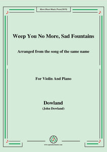 Dowland-Weep You No More,Sad Fountains,for Violin and Piano
