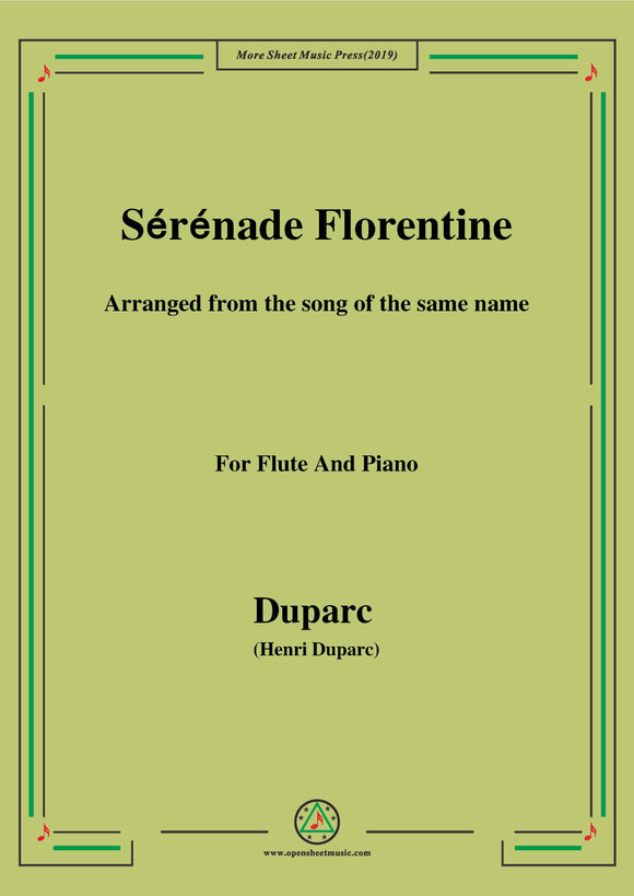 Duparc-Sérénade Florentine,for Flute and Piano