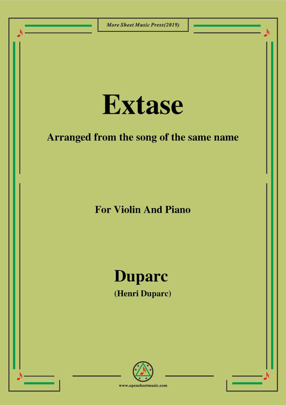 Duparc-Extase,for Violin and Piano