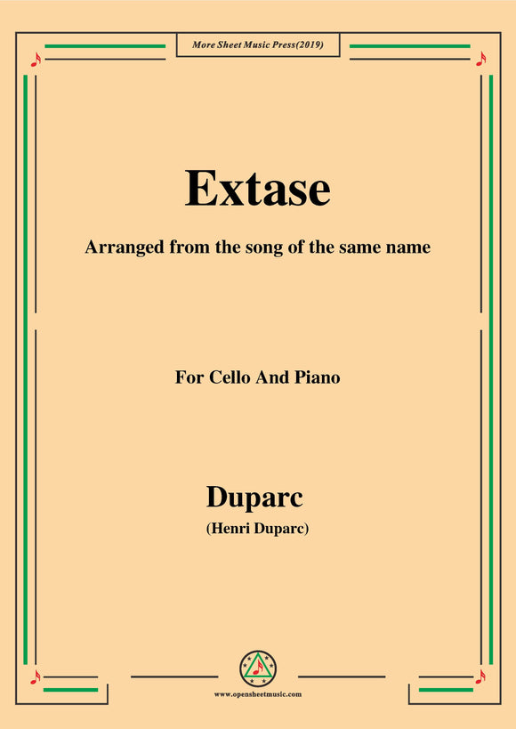 Duparc-Extase,for Cello and Piano