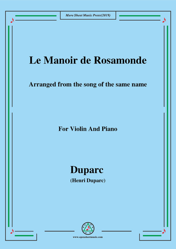 Duparc-Le Manoir de Rosamonde,for Violin and Piano