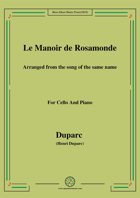Duparc-Le Manoir de Rosamonde,for Cello and Piano