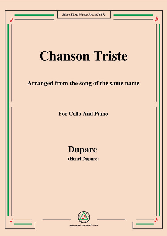 Duparc-Chanson Triste,for Cello and Piano