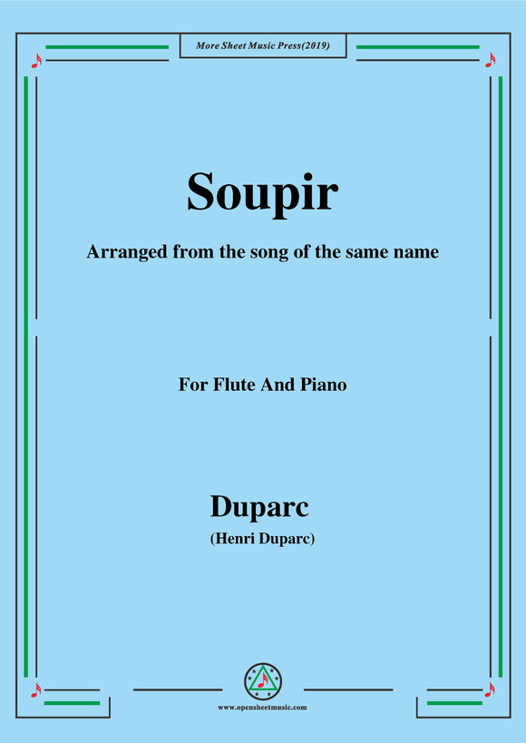 Duparc-Soupir,for Flute and Piano