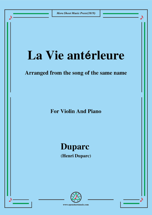 Duparc-La Vie antérleure,for Violin and Piano