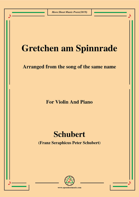 Schubert-Gretchen am Spinnrade,for Violin and Piano