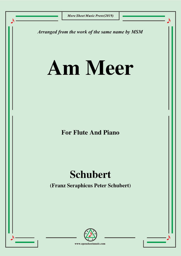 Schubert-Am meer,for Flute and Piano