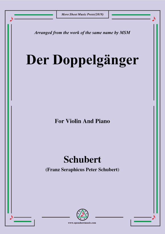Schubert-Doppelgänger,for Violin and Piano