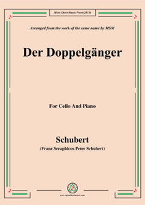 Schubert-Doppelgänger,for Cello and Piano