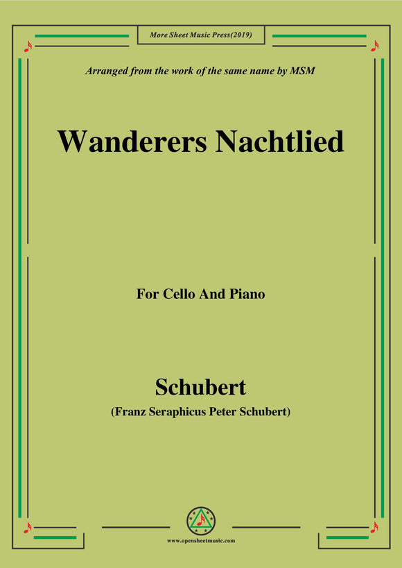 Schubert-Wanderers Nachtlied,for Cello and Piano