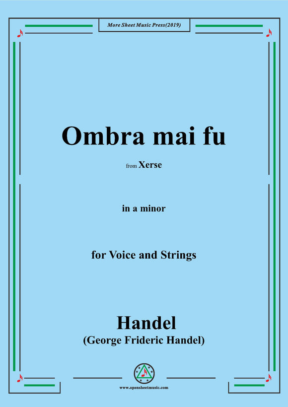 Handel-Ombra mai fu,from 'Serse',in a minor,for Voice and Strings