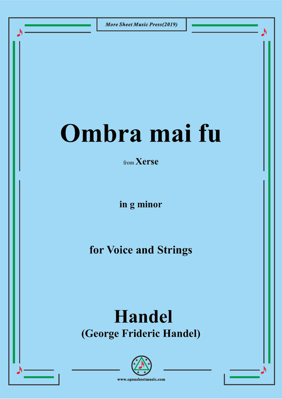 Handel-Ombra mai fu,from 'Serse',in g minor,for Voice and Strings
