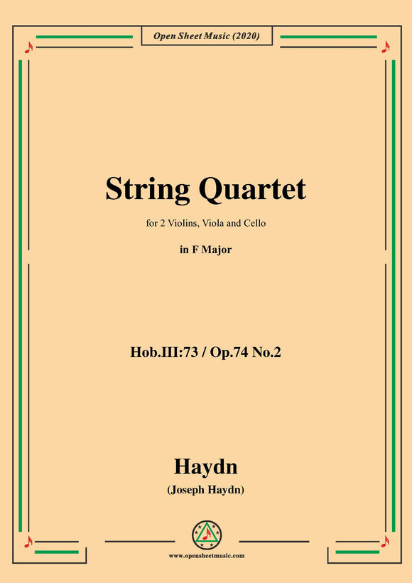 Haydn-String Quartet in F Major,Hob.III:73,Op.74 No.2
