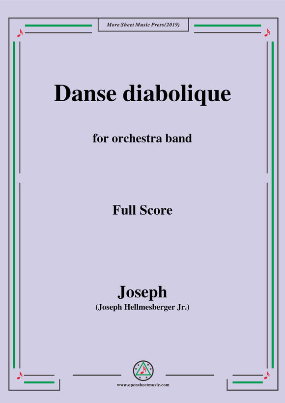 Hellmesberger Jr.-Danse diabolique,for Orchestra