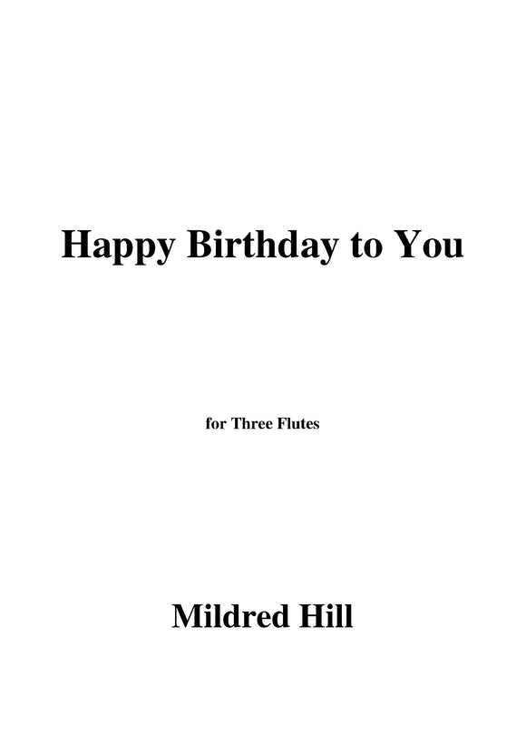 Mildred Hill-Happy Birthday to You,for 2 Violins and Viola
