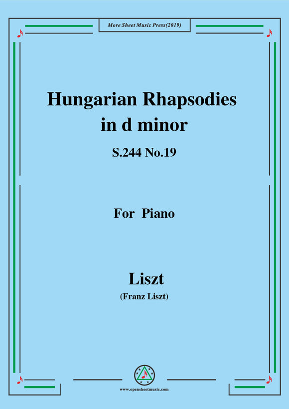 Liszt-Hungarian Rhapsodies,S.244 No.19