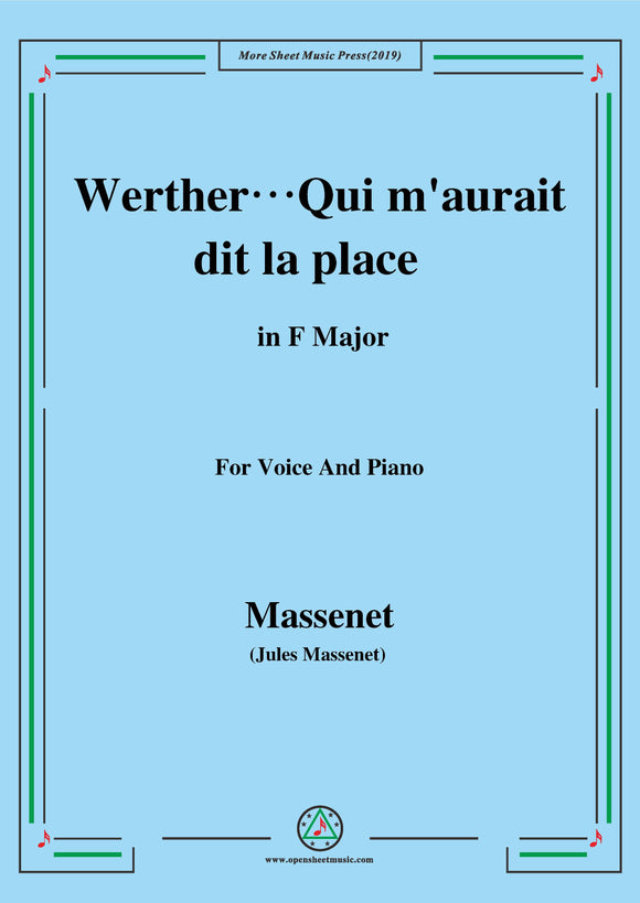 Massenet-Werther…Qui m'aurait dit la place,from 'Werther'