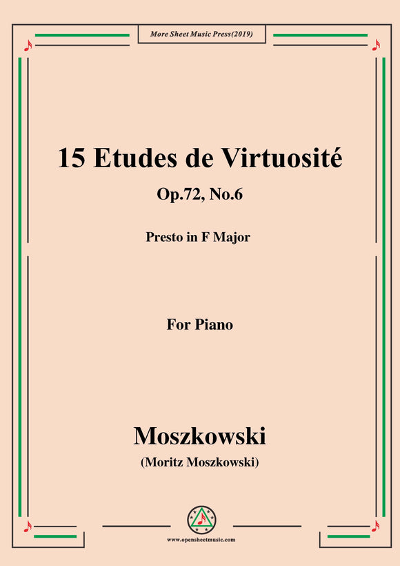 Moszkowski-15 Etudes de Virtuosité,Op.72,No.6,Presto in F Major