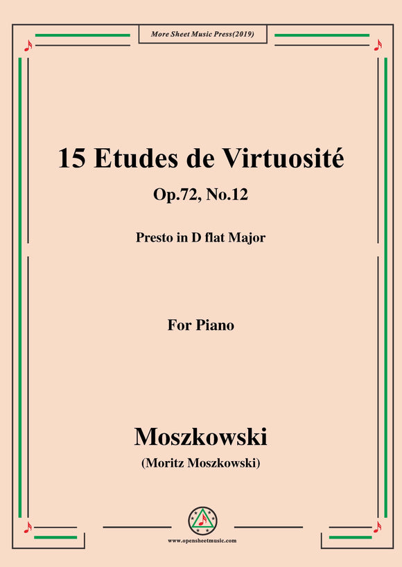 Moszkowski-15 Etudes de Virtuosité,Op.72,No.12,Presto in D flat Major