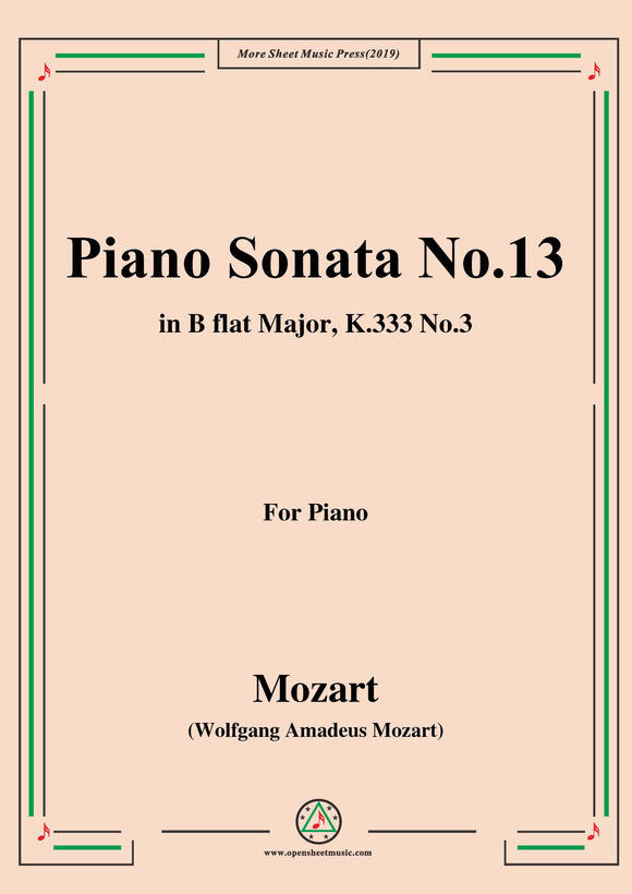Mozart-Piano Sonata No.13 in B flat Major,K.333,No.3