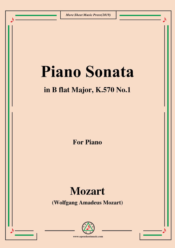 Mozart-Piano Sonata in B flat Major,K.570,No.1