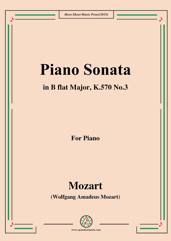 Mozart-Piano Sonata in B flat Major,K.570,No.3