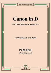 Pachelbel-Canon in D,P.37,No.1,for Violin,Cello and Piano