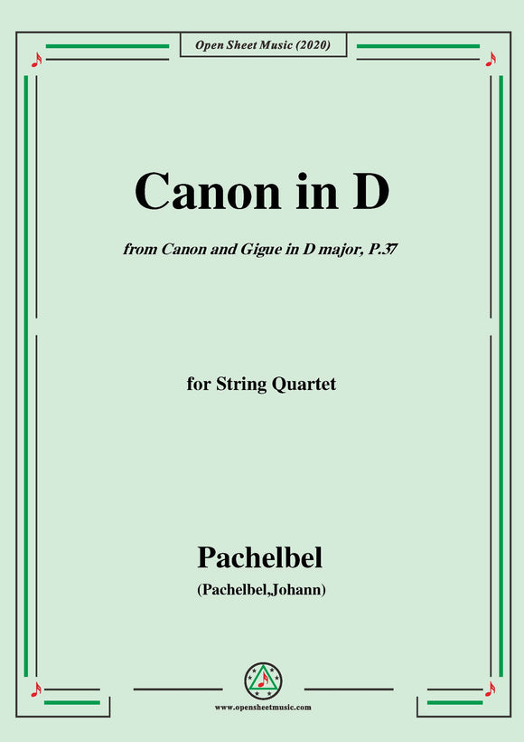 Pachelbel-Canon in D,P.37,No.1,for String Quartet
